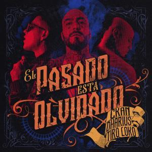 Album El Pasado Está Olvidado from C-Kan