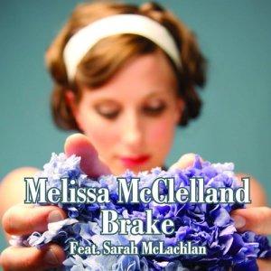 Melissa McClelland的專輯Brake (feat. Sarah McLachlan)