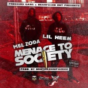 Album Menace to Society (Explicit) from Mel Zoda