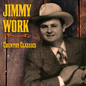Album Country Classics from Jimmy Work