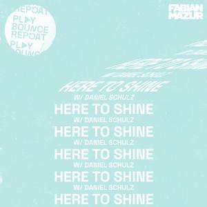 Album Here To Shine (Explicit) from Daniel Schulz