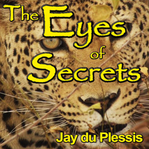 Album The Eyes of Secrets from Jay du Plessis