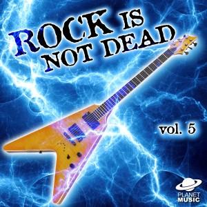 The Hit Co.的專輯Rock Is Not Dead, Vol. 5