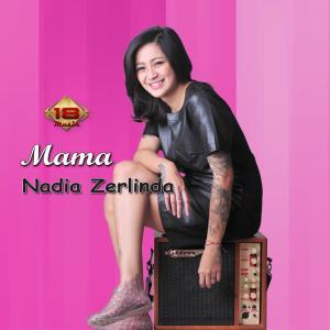 Mama dari Nadia Zerlinda