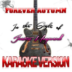 Karaoke - Ameritz的專輯Forever Autumn (In the Style of Justin Hayward) [Karaoke Version] - Single