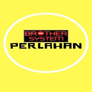 Perlahan dari Brother System