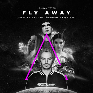 Album Fly Away (feat. Emie, Lusia Chebotina & Everthe8) from Burak Yeter
