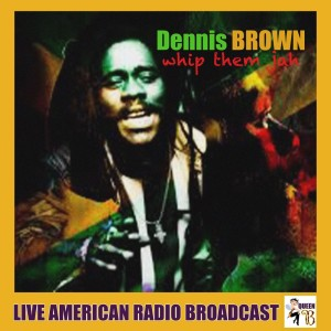 Album Whip Them Jah from Dennis Brown