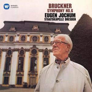 Album Bruckner: Symphony No. 6 from Staatskapelle Dresden