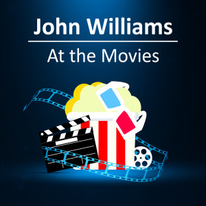 John Williams的專輯John Williams: At the Movies