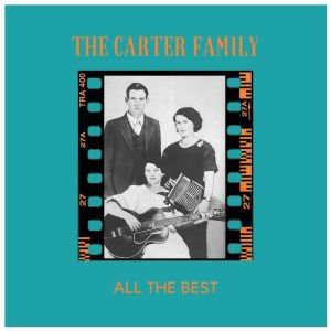 Album All the Best (Explicit) from The Carter Family