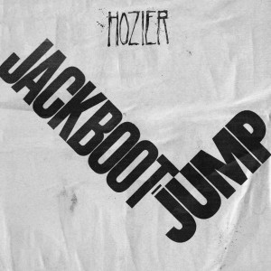 Jackboot Jump dari Hozier