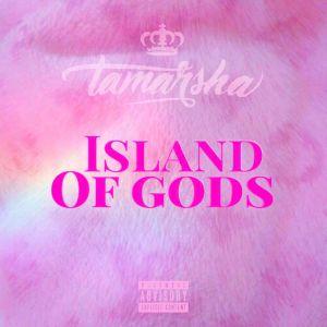Album Island Of Gods Album from Tamarsha