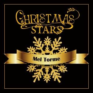 Mel Tormé的專輯Christmas Stars: Mel Torme