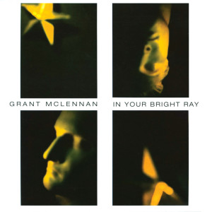 Album In Your Bright Ray from Grant McLennan
