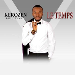 Album Le temps from DJ KEROZEN