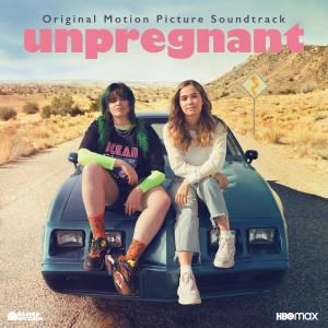 Album Unpregnant (Original Motion Picture Soundtrack) from Various Artists
