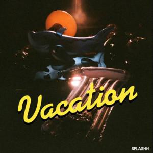 SPLAHH的專輯Vacation