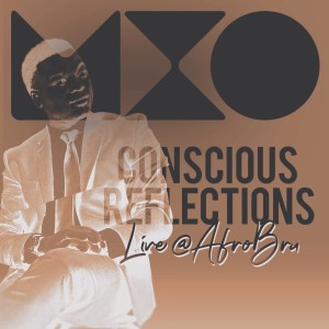 Album Conscious Reflections from Mxo