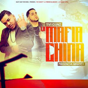 La Mafia China (feat. La Presencia Melody) (Explicit)