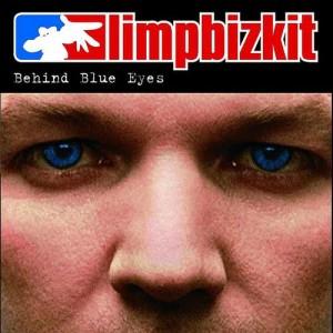 Limp Bizkit的專輯Behind Blue Eyes