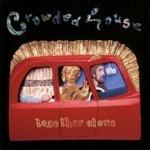 Together Alone 1993 Crowded House
