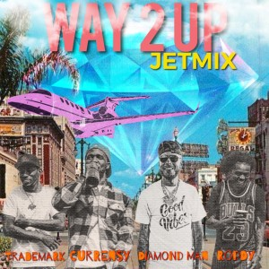 Album Way 2 up Jetmix (feat. Young Roddy, Trademark & Curren$y) (Explicit) from Trademark