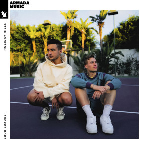 Album Holiday Hills from Loud Luxury