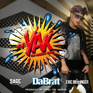 Da Brat的專輯#YAK (You Already Know) [feat. Sage The Gemini & Eric Bellinger] - Single