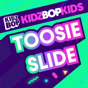 Kidz Bop Kids的專輯Toosie Slide