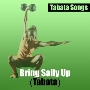 Album Bring Sally up (Tabata) from HIIT BPM
