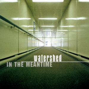 Listen to Yesterday Again song with lyrics from Watershed