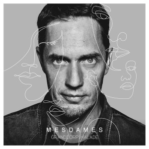 Album Mesdames from Grand Corps Malade