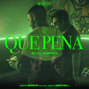 Listen to Que Pena (Explicit) song with lyrics from Jey L