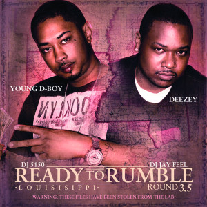 Album Ready to Rumble: Round 3.5 (Explicit) from Young D-Boy