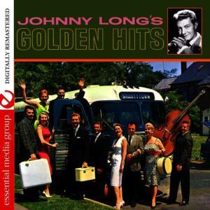 Johnny Long的專輯Johnny Long's Golden Hits (Digitally Remastered)