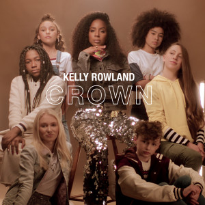 Album Crown from Kelly Rowland