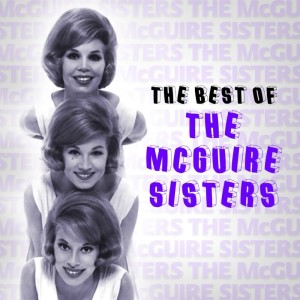 Album The Best Of The McGuire Sisters from McGuire Sisters