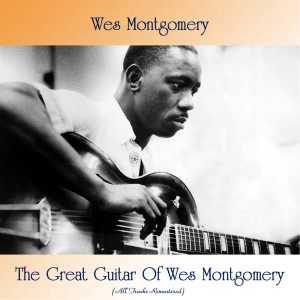 Album The Great Guitar Of Wes Montgomery from Wes Montgomery