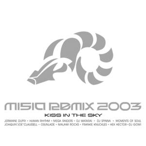 MISIA的專輯MISIA REMIX 2003 KISS IN THE SKY (DIGITAL EXCLUSIVE)