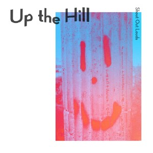 Album Up the Hill from Shout Out Louds