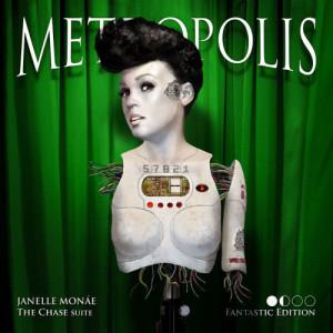 Janelle Monáe的專輯Metropolis: The Chase Suite (Special Edition)