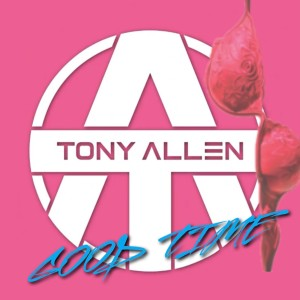 Album Good Time from Tony Allen