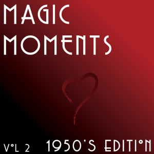 Album Magic Moments - 1950's from Various Artists