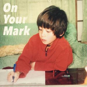 Miyakawa-kun的專輯On Your Mark