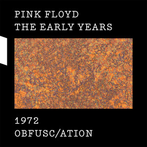 Pink Floyd的專輯1972 Obfusc/ation
