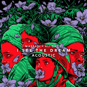 I See The Dream (Badna Salam) [Acoustic]