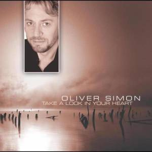 Album Take A Look In Your Heart from Oliver Simon