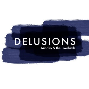 Album Delusions from Lovebirds