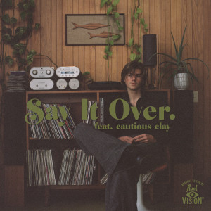 Album say it over from Cautious Clay